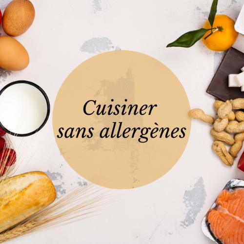 Cuisinez sans allergènes