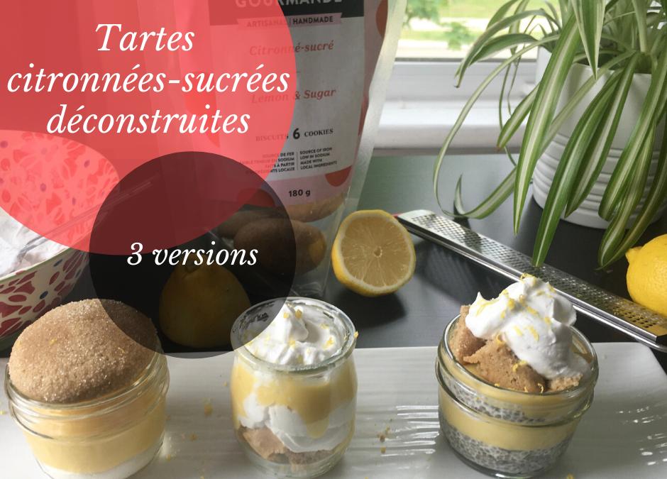 Tarte citronné-sucré déconstruite (3 versions)